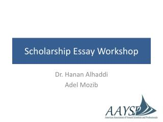 Scholarship Essay Workshop
