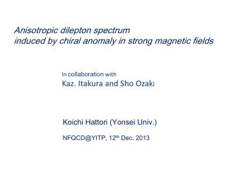 Anisotropic  dilepton  spectrum  induced  by chiral  anomaly in  strong magnetic fields