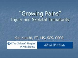 """Growing Pains"" Injury and Skeletal Immaturity"