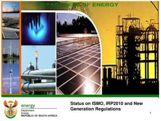 Status on ISMO, IRP2010 and New Generation Regulations