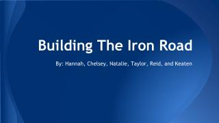 Building The Iron Road
