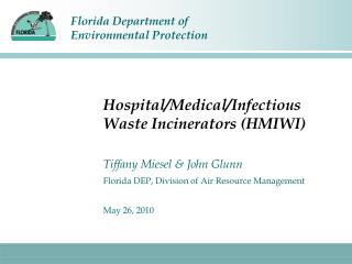 Hospital/Medical/Infectious Waste Incinerators (HMIWI)