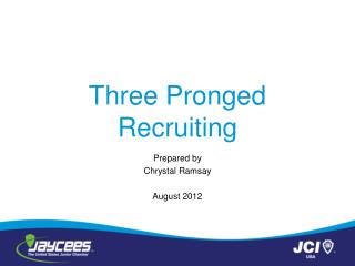Three Pronged Recruiting