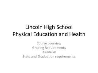 Lincoln High School  Physical Education and Health