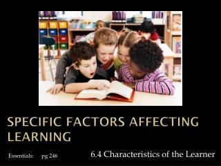 Specific Factors affecting learning