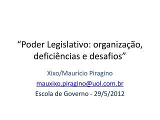 """""""Poder Legislativo: organização, deficiências e desafios"""""""