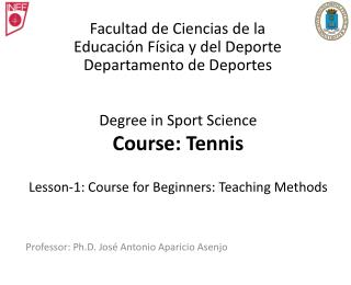 Degree in Sport Science Course: Tennis Lesson-1: Course for Beginners: Teaching Methods