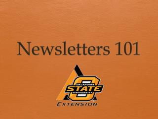 Newsletters 101
