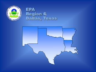 EPA Region 6           Dallas, Texas