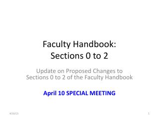 Faculty Handbook:  Sections 0 to 2