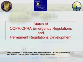 Status of OCPR/CPRA Emergency Regulations and Permanent Regulations Development