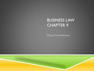 BUSINESS Law  Chapter 9