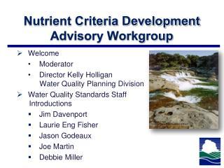 Nutrient Criteria Development Advisory Workgroup