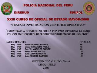 POLICIA  NACIONAL DEL PERU  DIREDUD                                         ESUPOL