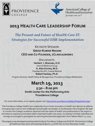 March  19, 2013 5:30 – 8:00  pm Smith Center for the Performing Arts Providence  College