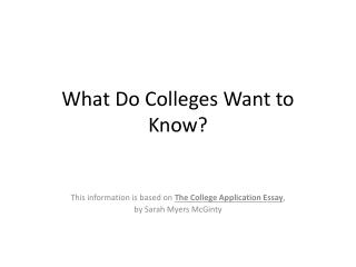 What Do Colleges Want to Know?