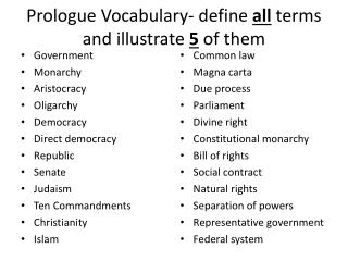 Prologue  Vocabulary- define  all  terms and illustrate  5  of them