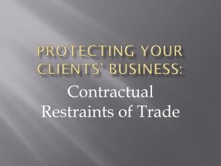 Protecting your clients' business: