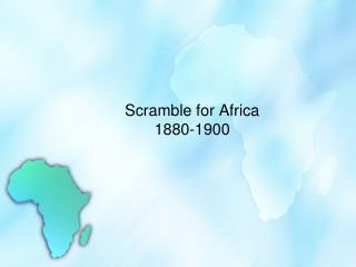 Scramble for Africa 1880-1900
