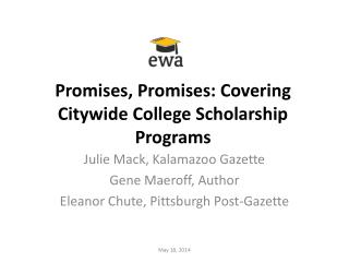 Promises, Promises: Covering Citywide College Scholarship Programs