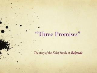 """Three Promises """