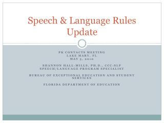 Speech & Language Rules  Update