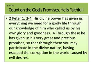 July  24 2011 Count  on the God's Promises, He Is Faithful!