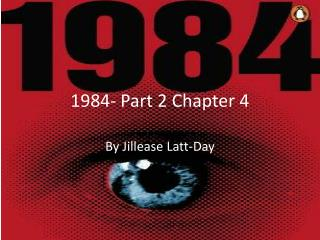 1984- Part 2 Chapter 4