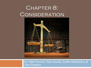 Chapter 8:  Consideration