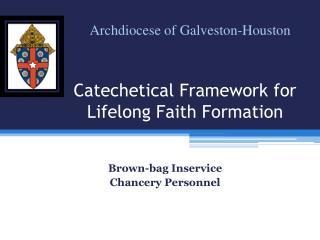 Catechetical  Framework  for  Lifelong  Faith Formation