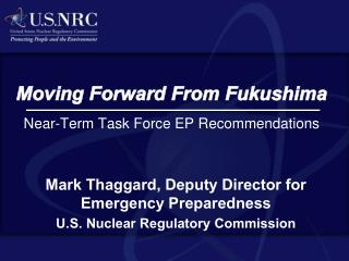 Moving Forward From Fukushima Near-Term Task Force EP Recommendations