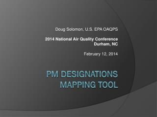 PM  Designations Mapping  Tool