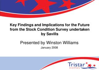Key Findings and Implications for the Future from the Stock Condition Survey undertaken by Savills