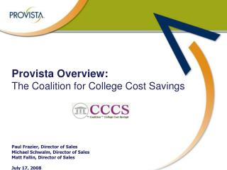 Provista Overview:  The Coalition for College Cost Savings