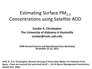 Estimating Surface PM 2.5  Concentrations using Satellite AOD