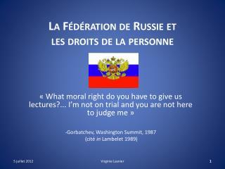 La Fédération de Russie et les droits de la personne