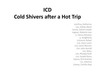 ICD Cold Shivers after a Hot Trip