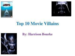 Top 10 Movie Villains