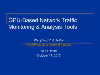 GPU-Based Network Traffic Monitoring & Analysis Tools