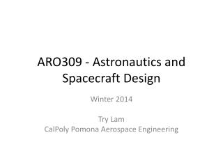 ARO309 - Astronautics and Spacecraft Design