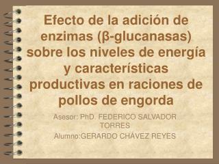 Efecto de la adici n de enzimas  -glucanasas sobre los niveles de energ a y caracter sticas productivas en raciones de p