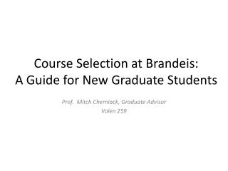 Course Selection at Brandeis: A Guide for New Graduate Students