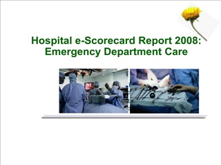 Hospital e-Scorecard Report 2008: Emergency Department Care