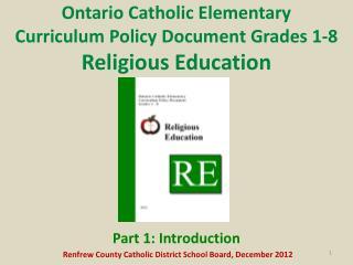 Ontario Catholic Elementary Curriculum Policy Document Grades 1-8 Religious Education