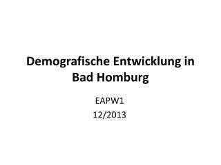 Demografische Entwicklung in Bad Homburg