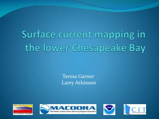 Surface current mapping  in the lower  Chesapeake Bay