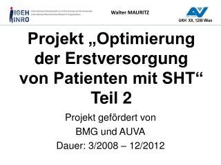 """Projekt """"Optimierung  der Erstversorgung  von Patienten mit SHT"""" Teil 2"""