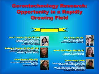 Gerontechnology Research:  Opportunity  in  a Rapidly Growing Field