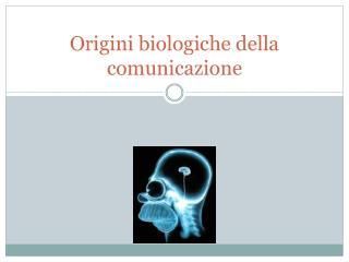 Origini biologiche della comunicazione
