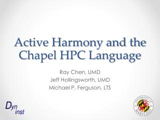 Active Harmony and the Chapel HPC Language